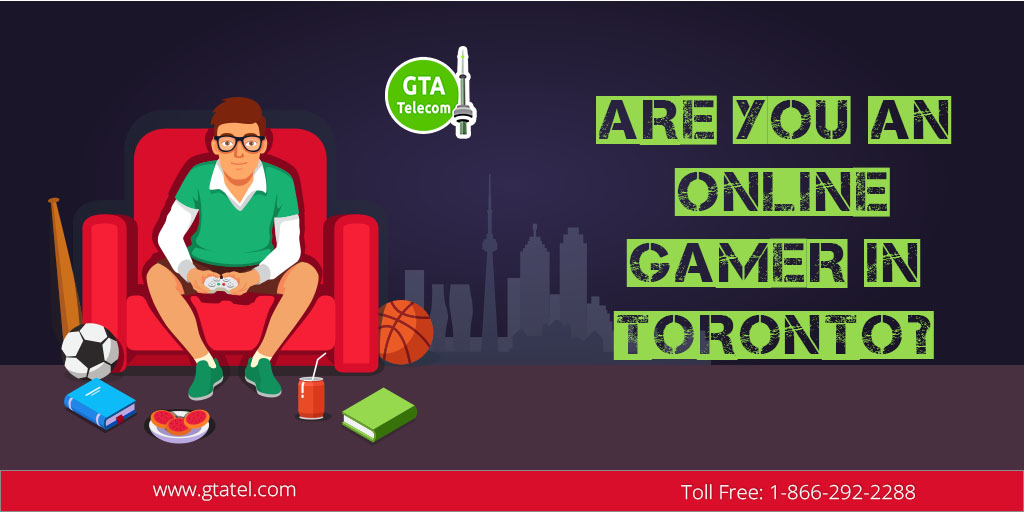 Are You an Online Gamer in Toronto
